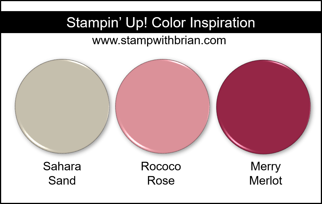 Stampin' Up! Color Inspiration - Sahara Sand, Rococo Rose, Merry Merlot