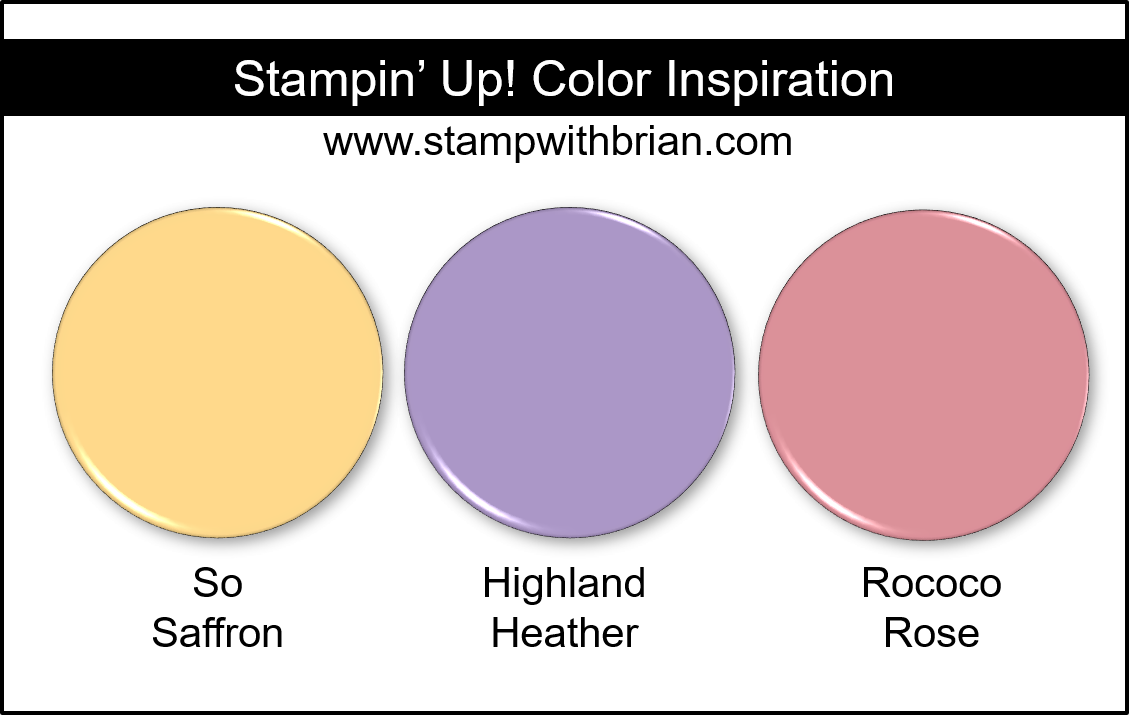Stampin' Up! Color Inspiration - So Saffron, Highland Heather, Rococo Rose