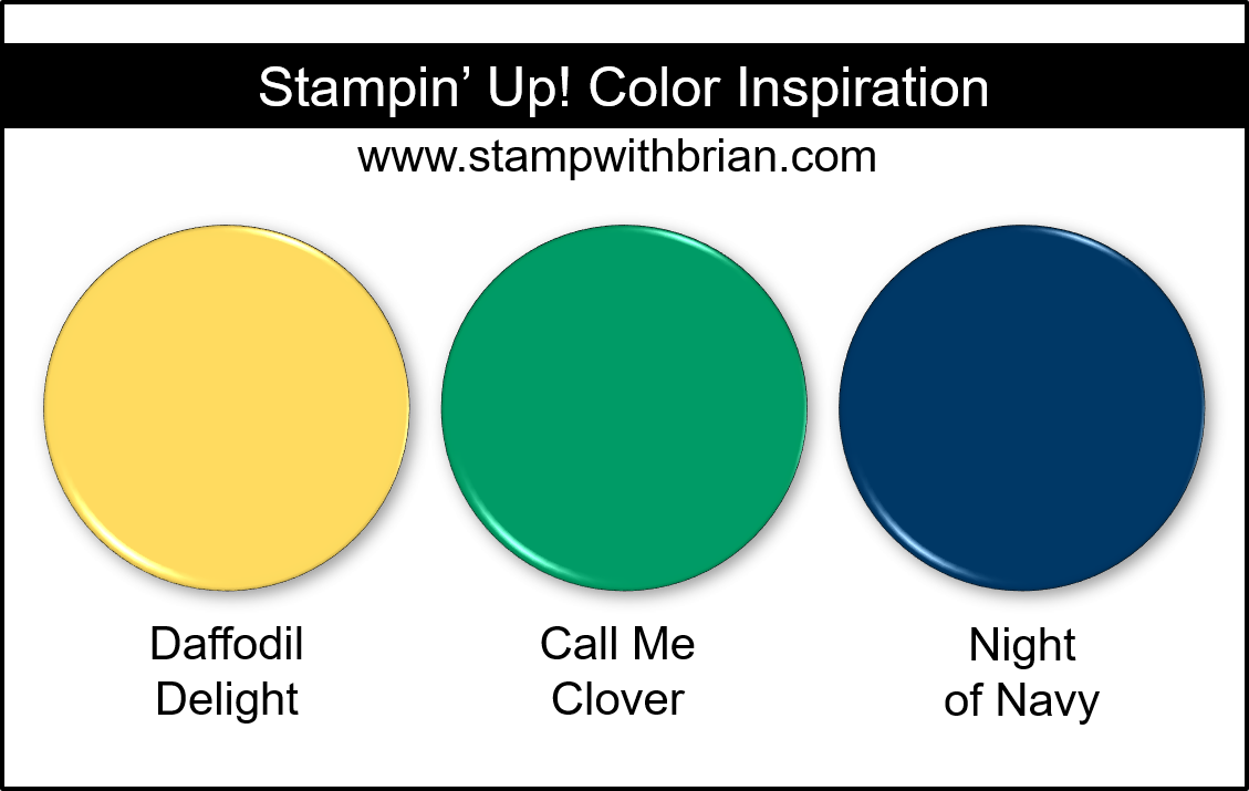 Stampin' Up! Color Inspiration - Daffodil Delight, Call Me Clover, Night of Navy