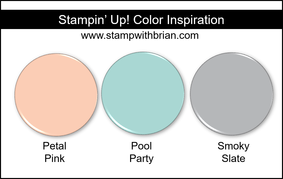 Stampin Up! Color Inspiration - Petal Pink, Pool Party, Smoky Slate