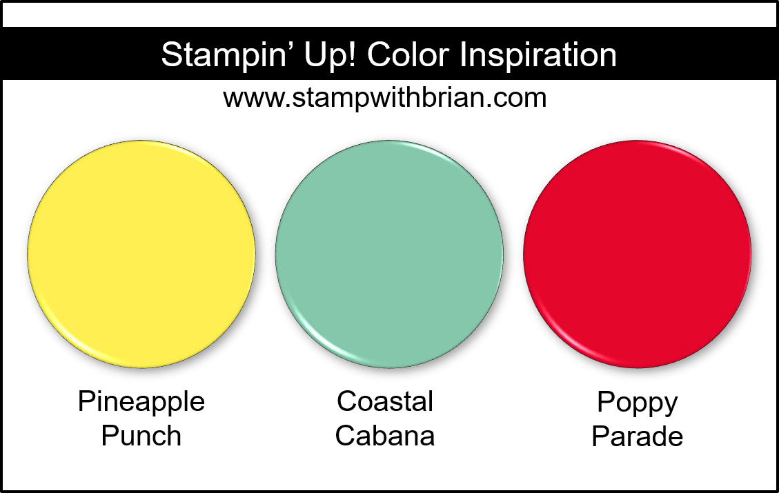 Stampin' Up! Color Inspiration - Pineapple Punch, Coastal Cabana, Poppy Parade