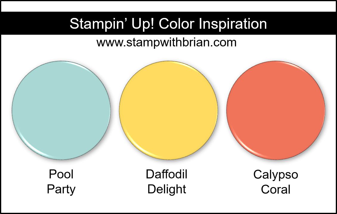 Stampin' Up! Color Inspiration - Pool Party, Daffodil Delight, Calypso Coral