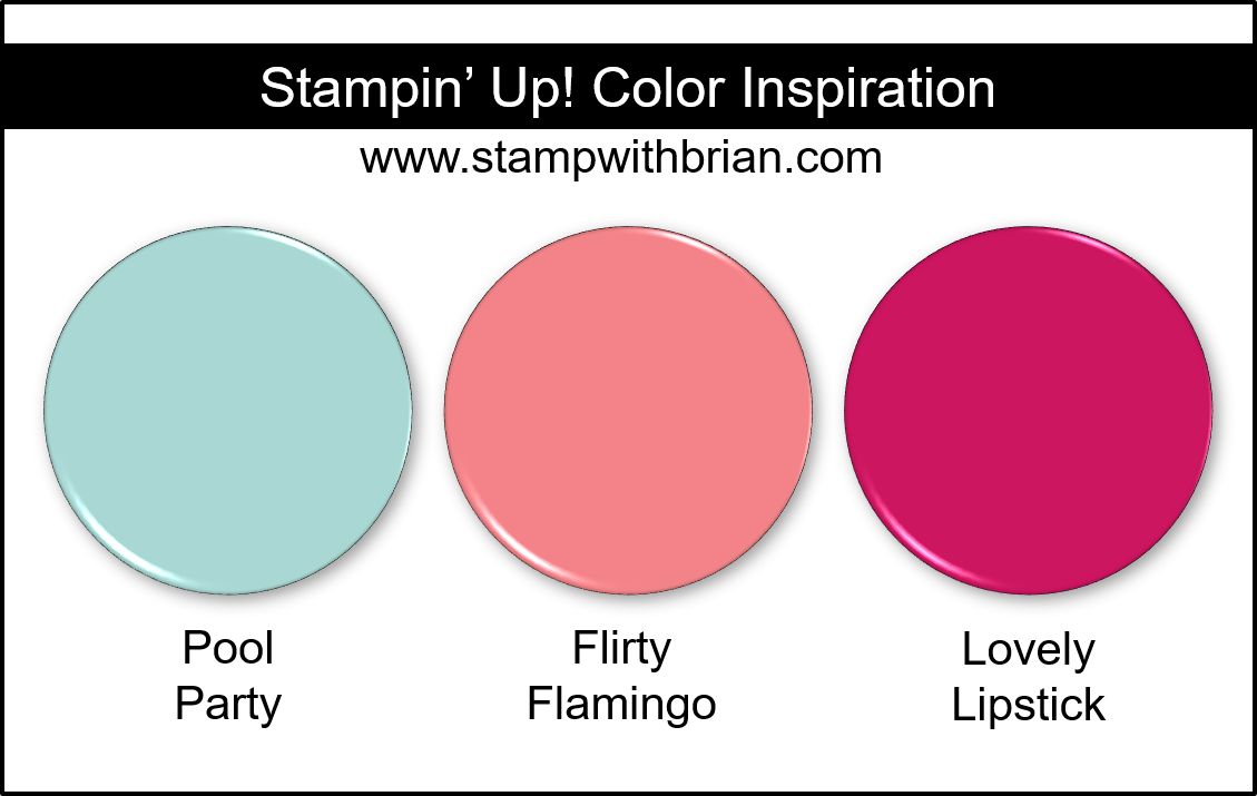 Stampin Up! Color Inspiration - Pool Party, Flirty Flamingo, Lovely Lipstick