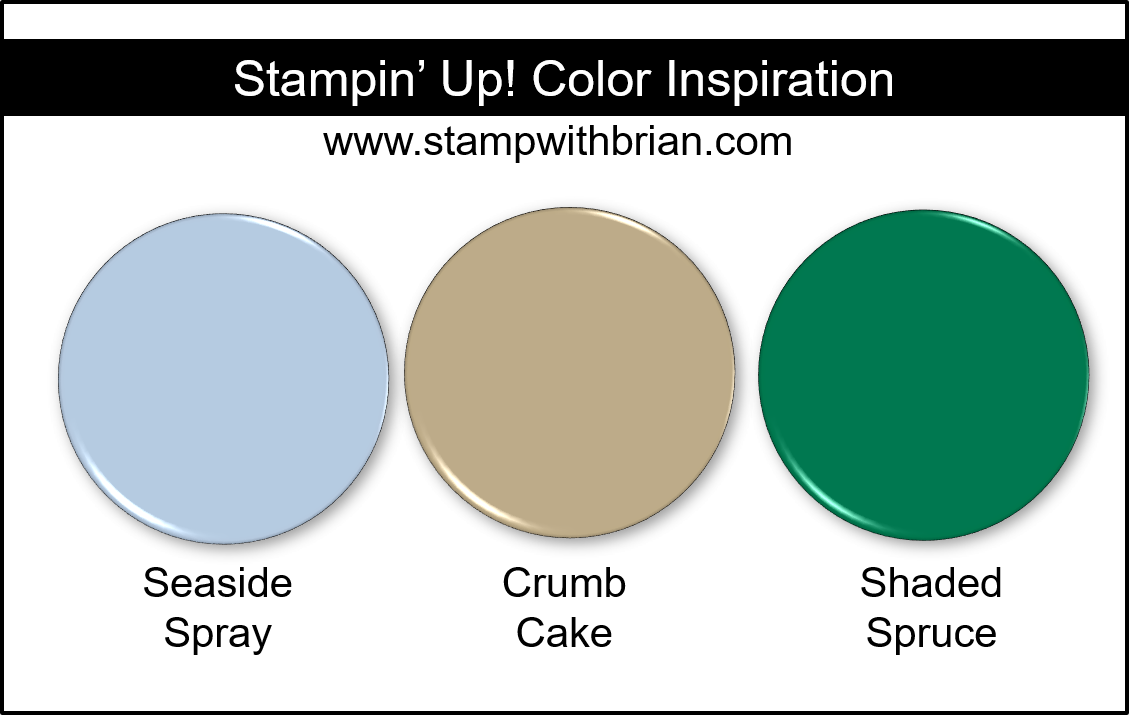 Stampin' Up! Color Inspiration - Seaside Spray, Crumb Cake, Shaded Spruce