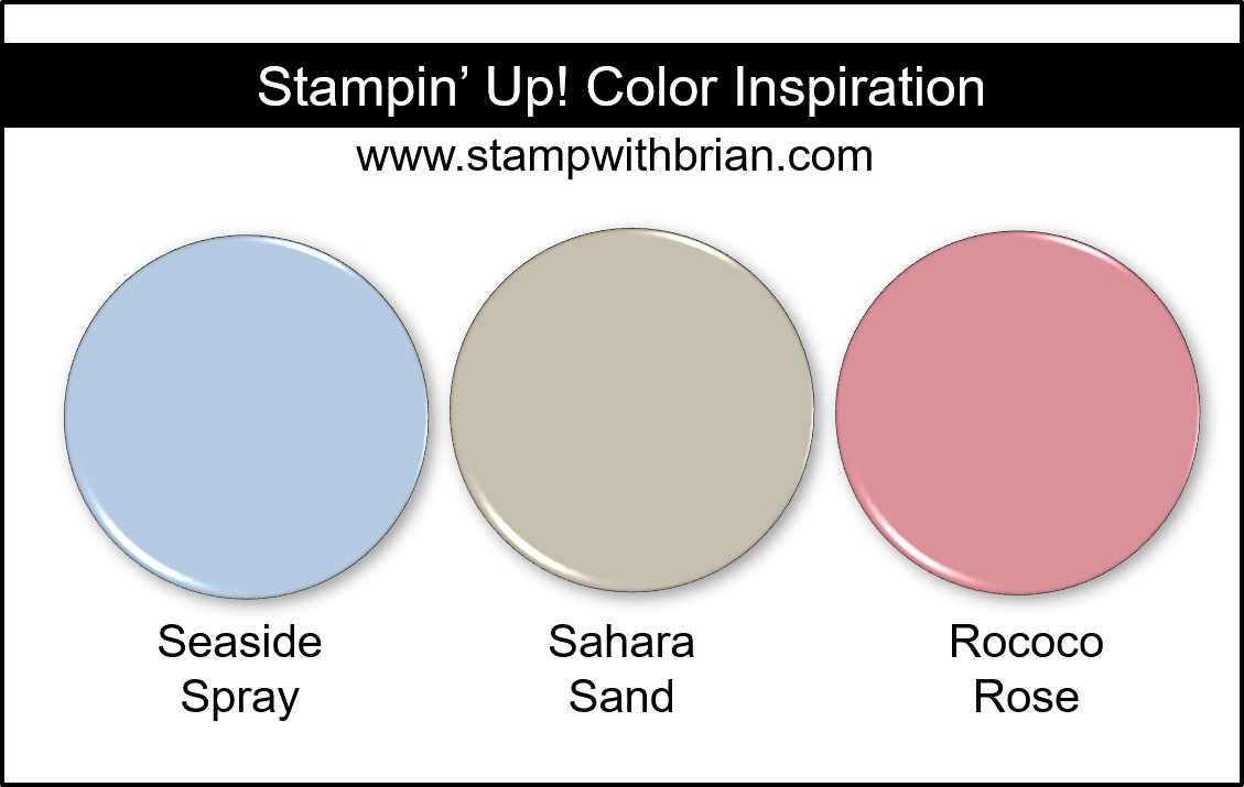 Stampin' Up! Color Inspiration - Seaside Spray, Sahara Sand, Rococo Rose