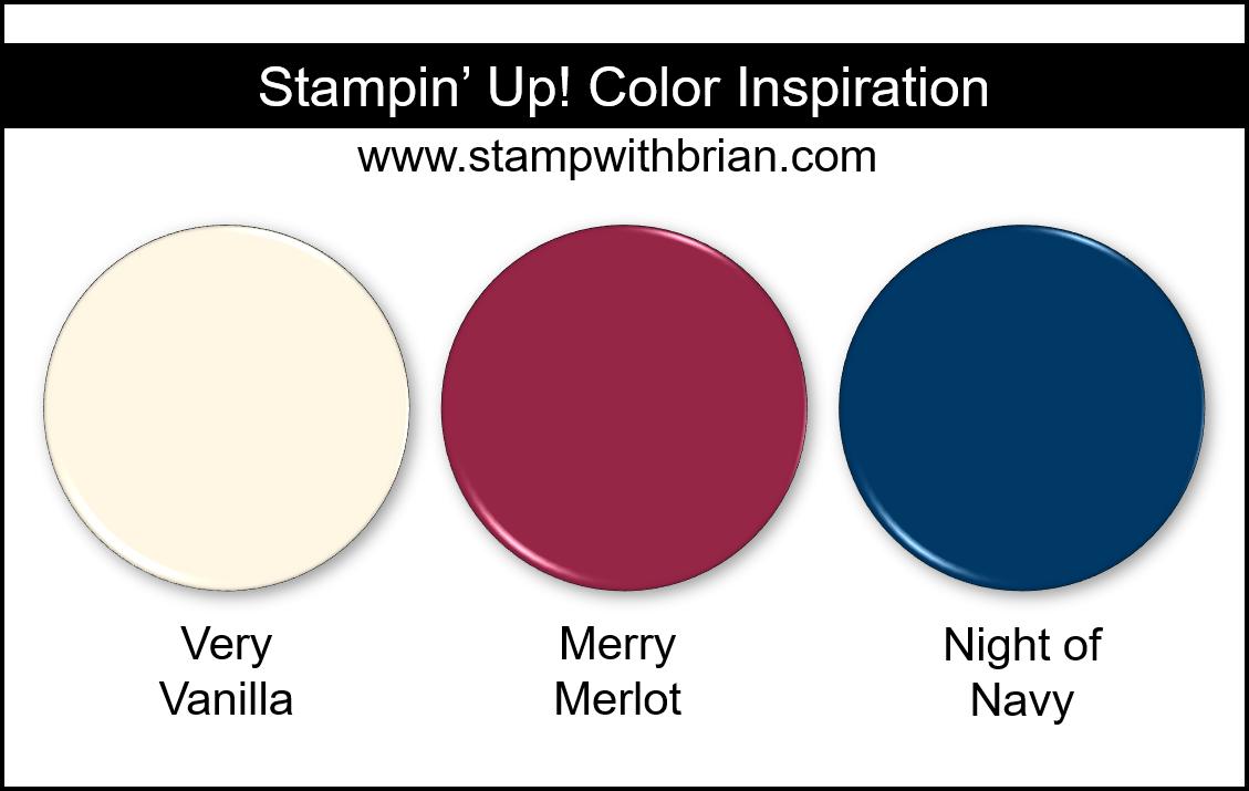 Stampin' Up! Color Inspiration - Very Vanilla, Merry Merlot, Night of Navy