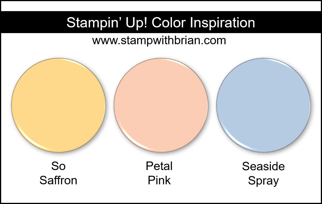 Stampin' Up! Color Inspiration - So Saffron, Petal Pink, Seaside Spray
