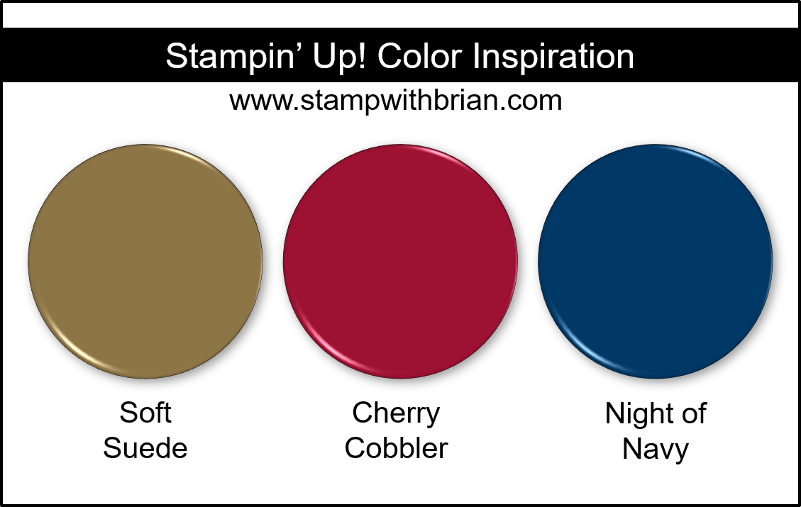 Stampin' Up! Color Inspiration - Soft Suede, Cherry Cobbler, Night of Navy