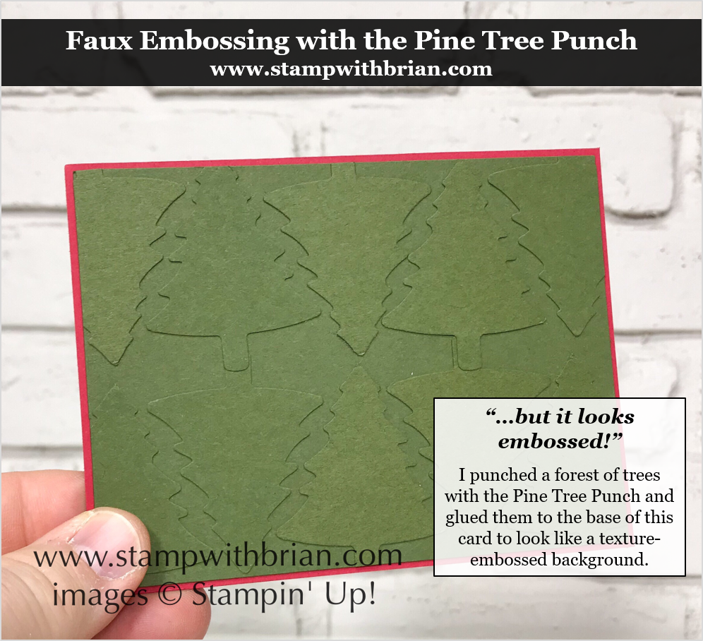 Faux Embossing with Pine Tree Punch, Stampin' Up!, Brian King