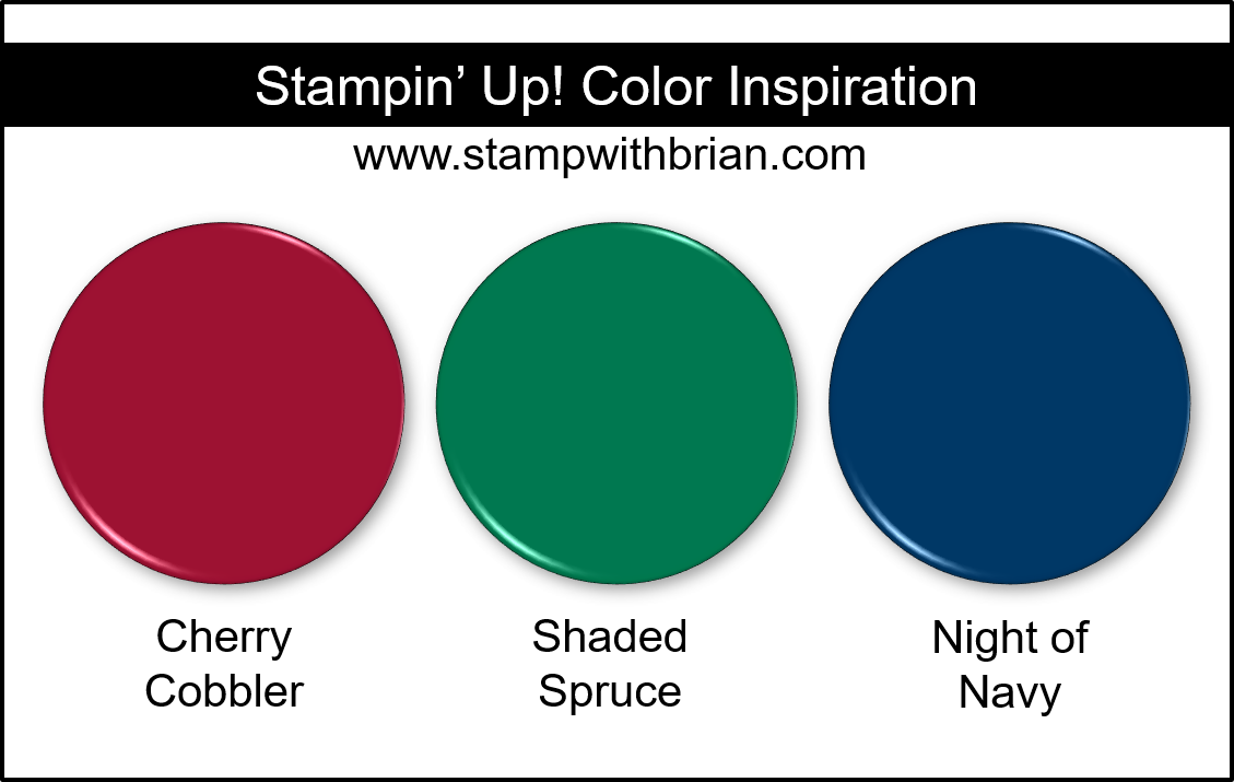 Stampin' Up! Color Inspiration - Cherry Cobbler, Shaded Spruce, Night of Navy