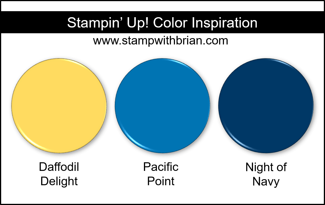 Stampin' Up! Color Inspiration - Daffodil Delight, Pacific Point, NIght of Navy