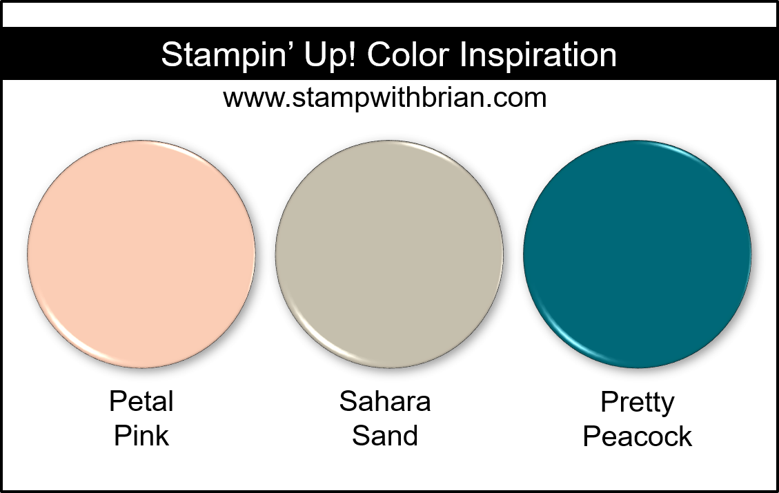 Stampin' Up! Color Inspiration - Petal Pink, Sahara Sand, Pretty Peacock