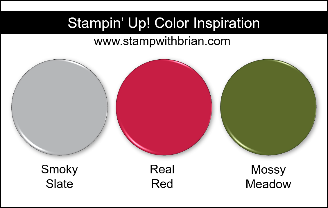 Stampin' Up! Color Inspiration - Smoky Slate, Real Red, Mossy Meadow