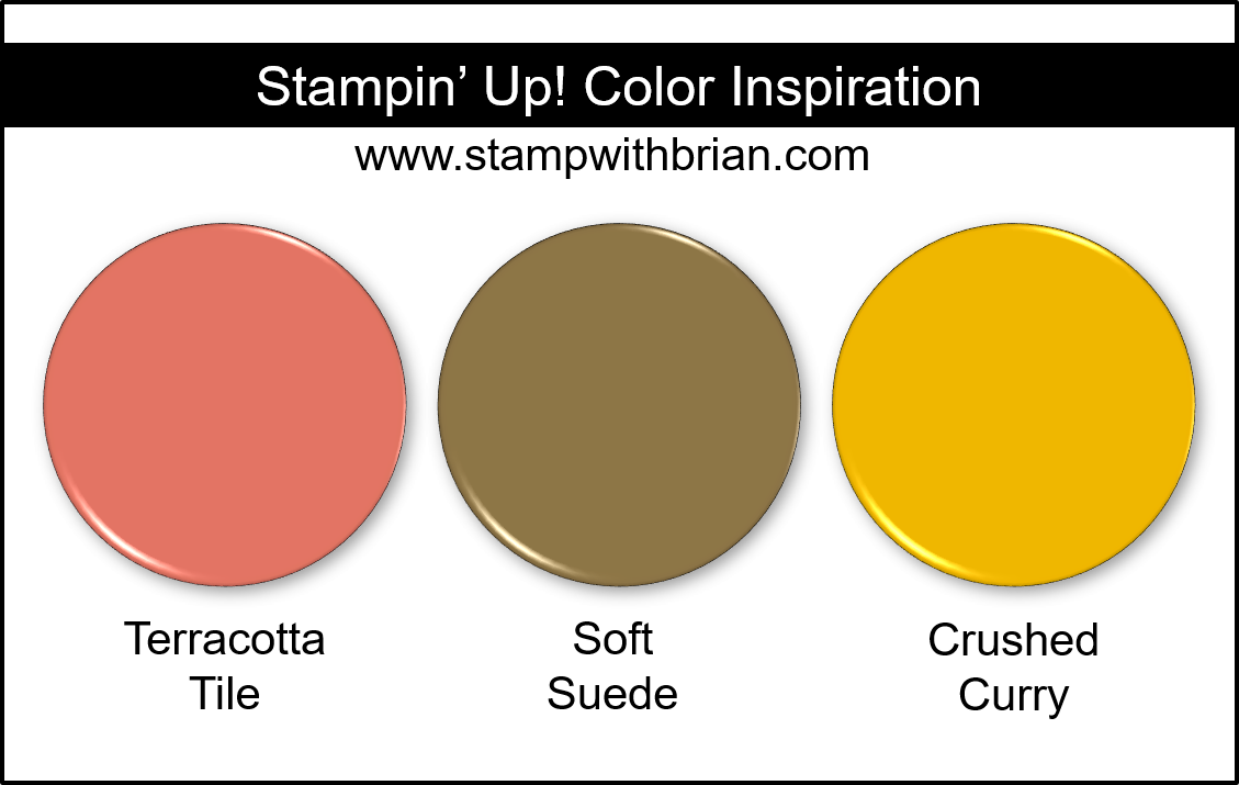 Stampin' Up! Color Inspiration - Terracotta Tile, Soft Suede, Crushed Curry