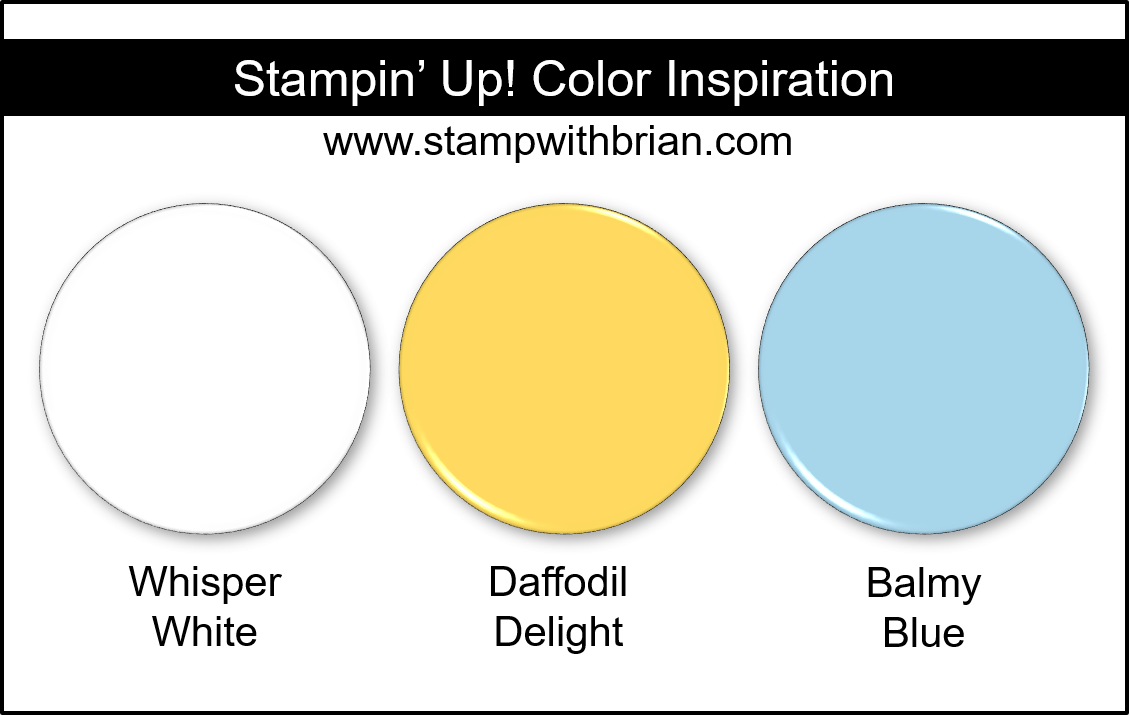 Stampin' Up! Color Inspiration - Whisper White, Daffodil Delight, Balmy Blue