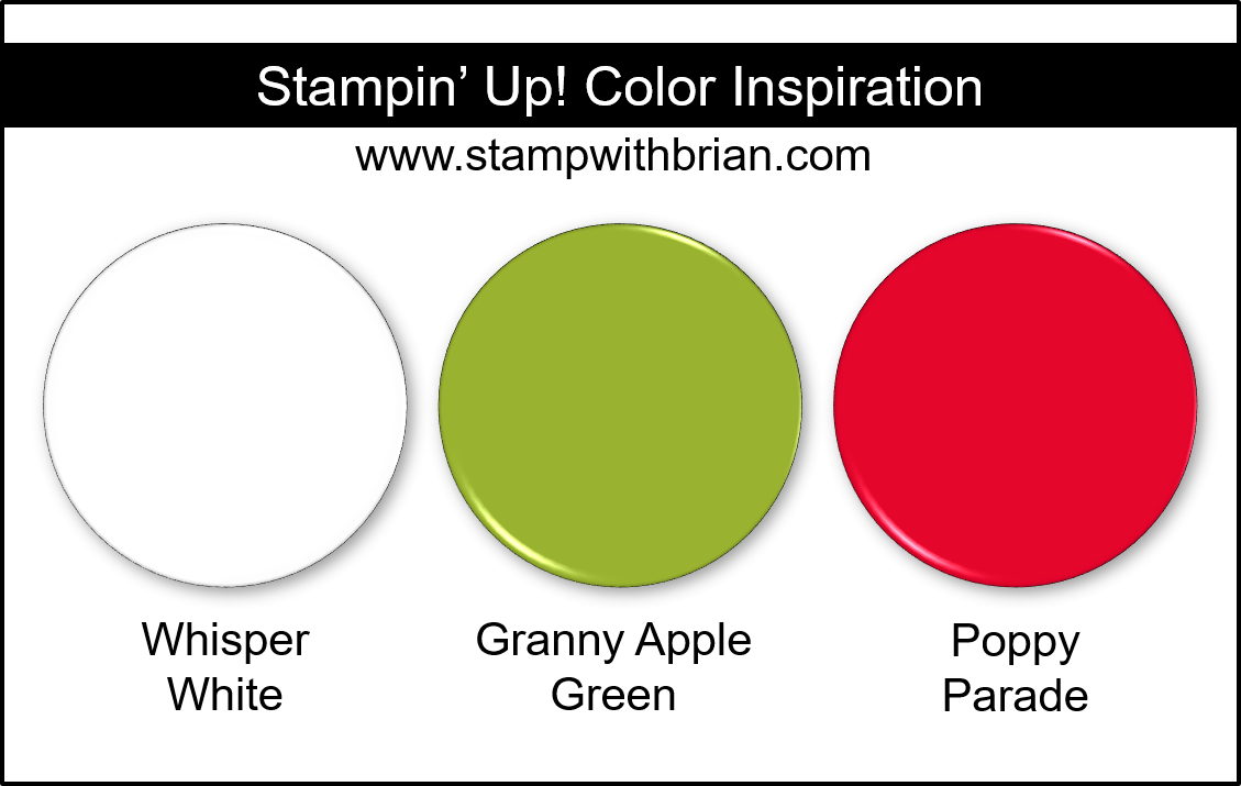 Stampin' Up! Color Inspiration - Whisper White, Granny Apple Green, Poppy Parade