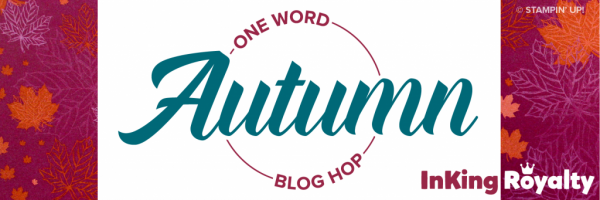 AUTUMN InKing Royalty Blog Hop