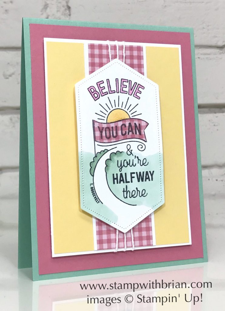 Believe You Can Host Set, Stampin' Up!, Brian King