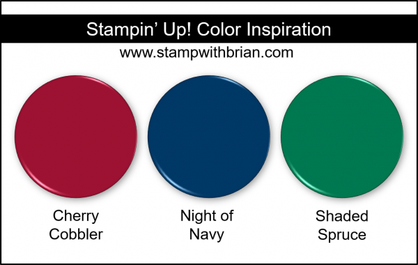 Stampin' Up! Color Inspiration - Cherry Cobbler, Night of Navy, Shaded Spruce