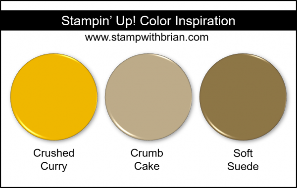 Stampin' Up! Color Inspiration - Crushed Curry, Crumb Cake, Soft Suede