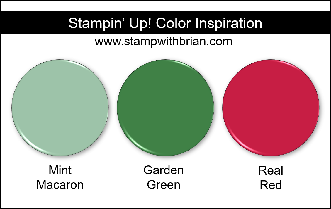 Stampin' Up! Color Inspiration - Mint Macaron, Garden Green, Real Red