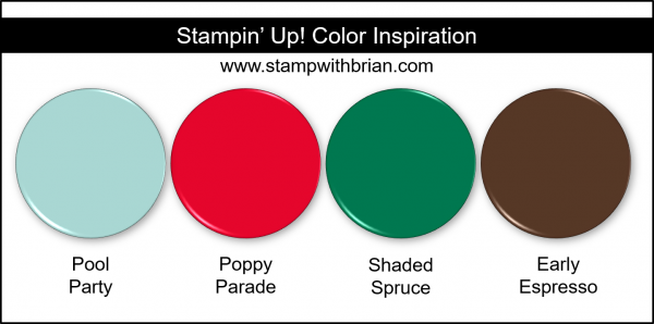 Stampin' Up! Color Inspiration - Pool Party, Poppy Parade, Shaded Spruce, Early Espresso