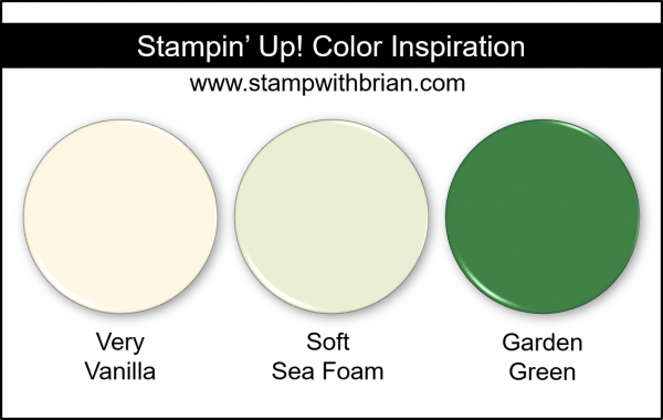 Stampin' Up! Color Inspiration - Very Vanilla, Soft Sea Foam, Garden Green