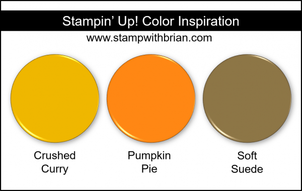 Stampin' Up! Color Inspiration - Crushed Curry, Pumpkin Pie, Soft Suede