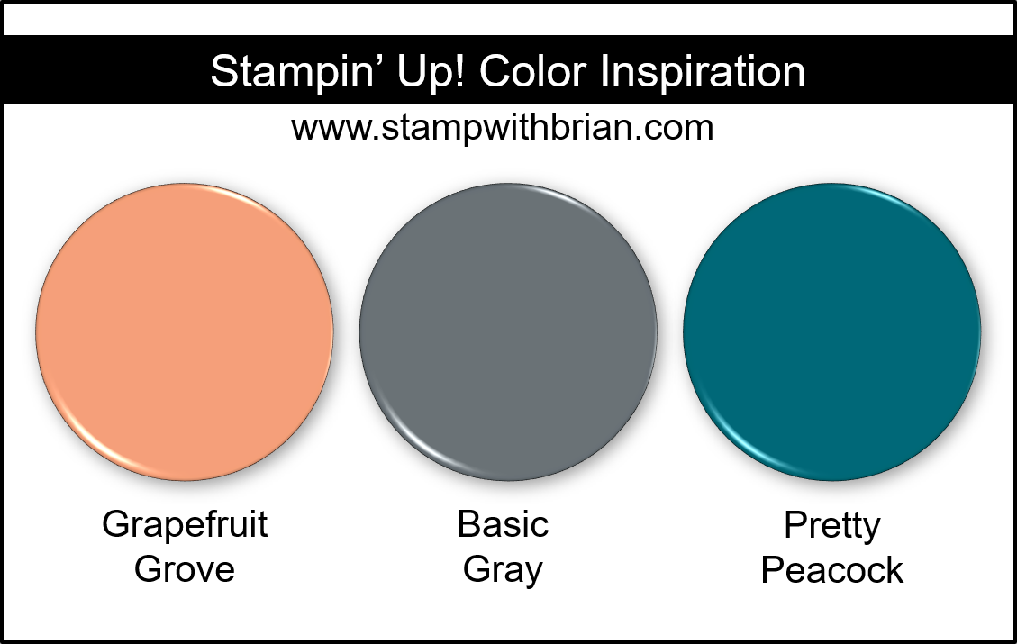 Stampin' Up! Color Inspiration - Grapefruit Grove, Basic Gray, Pretty Peacock