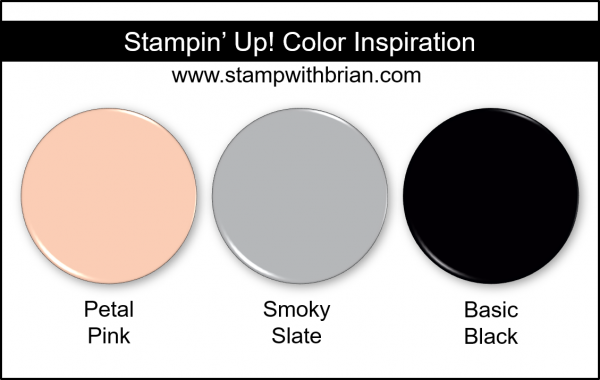 Stampin' Up! Color Inspiration - Petal Pink, Smoky Slate, Basic Black