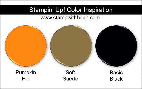 Stampin' Up! Color Inspiration - Pumpkin Pie, Soft Suede, Basic Black