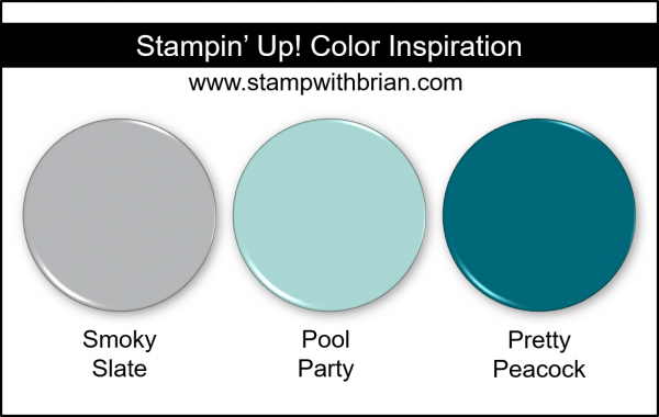 Stampin' Up! Color Inspiration - Smoky Slate, Pool Party, Pretty Peacock