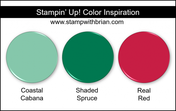 Stampin' Up! Color Inspiration - Coastal Cabana, Shaded Spruce, Real Red