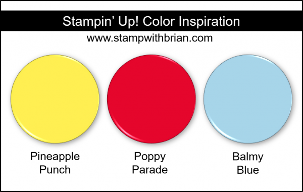 Stampin' Up! Color Inspiration - Pineapple Punch, Poppy Parade, Balmy Blue