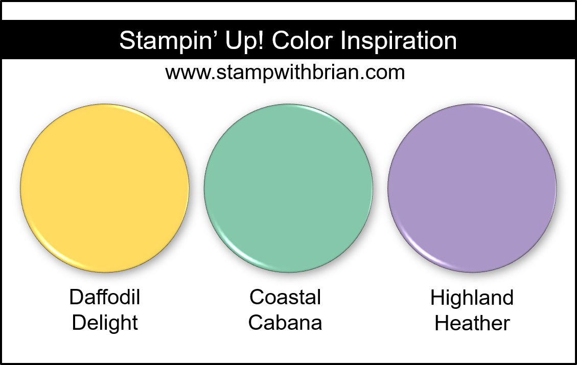 Stampin' Up! Color Inspiration - Daffodil Delight, Coastal Cabana, Highland Heather