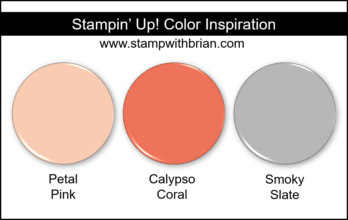 Stampin' Up! Color Inspiration - Petal Pink, Calypso Coral, Smoky Slate