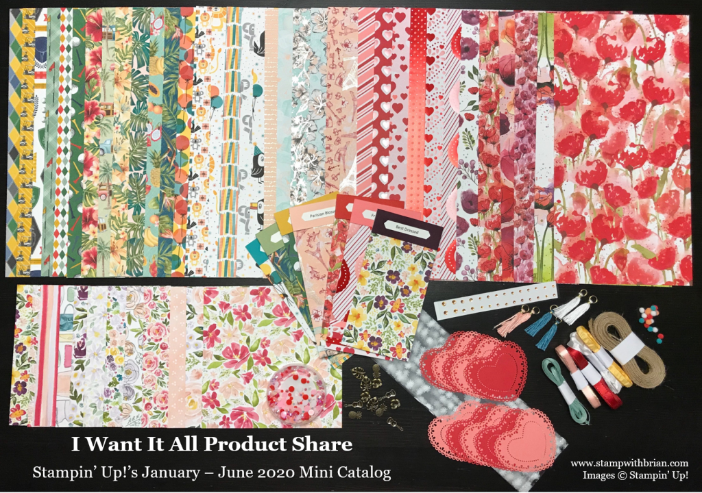 I Want It All Product Share, Stampin Up!, Brian King