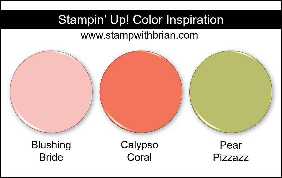 Stampin Up! Color Inspiration - Blushing Bride, Calypso Coral, Pear Pizzazz
