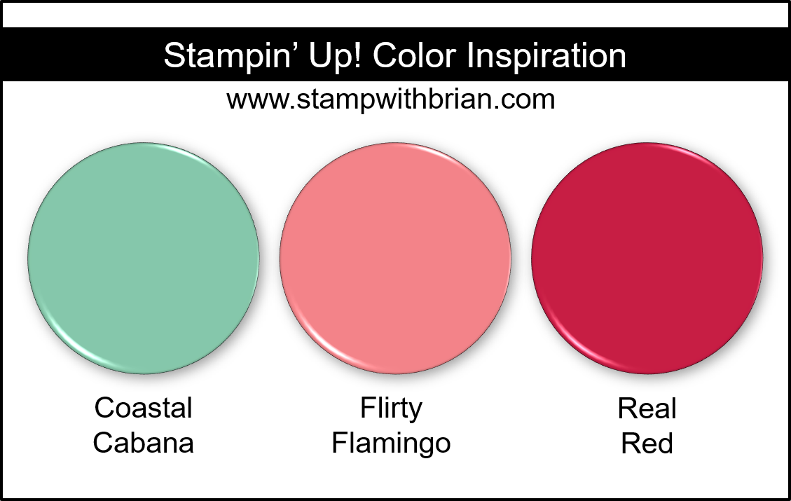 Stampin Up! Color Inspiration - Coastal Cabana, Flirty Flamingo, Real Red