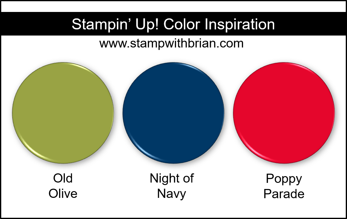 Stampin Up! Color Inspiration - Old Olive, Night of Navy, Poppy Parade