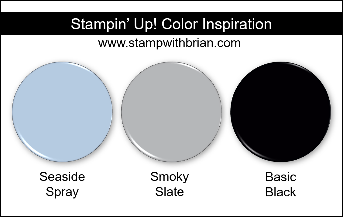 Stampin Up! Color Inspiration - Seaside Spray, Smoky Slate, Basic Black