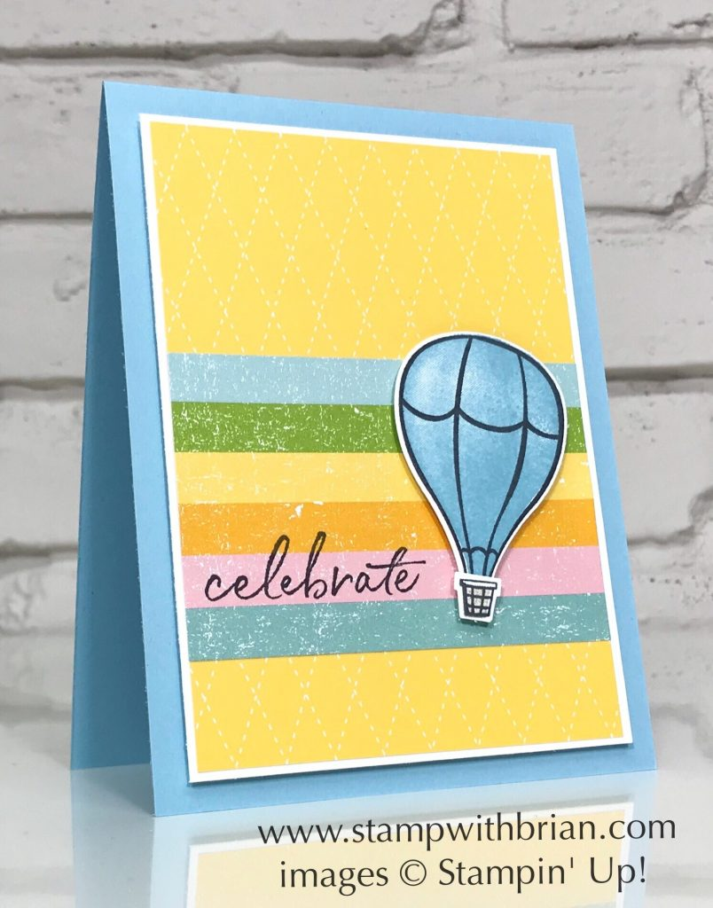 Above the Clouds, Happy Birthday to You, Stampin Up!, Brian King
