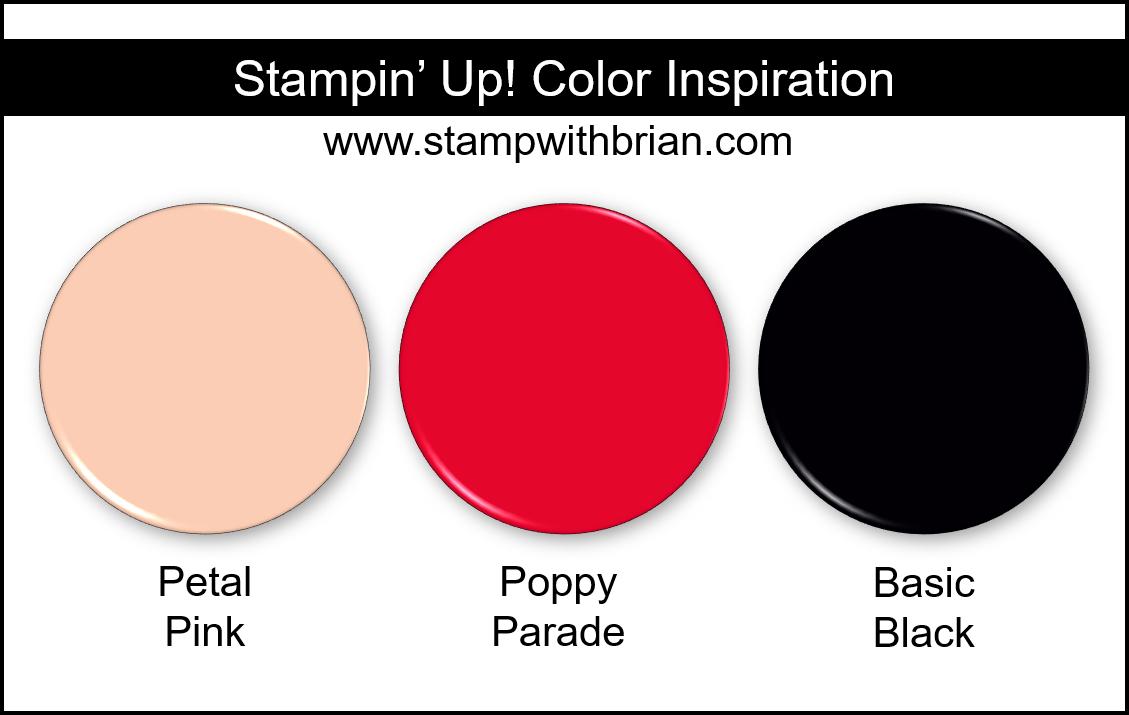 Stampin Up! Color Inspiration - Petal Pink, Poppy Parade, Basic Black
