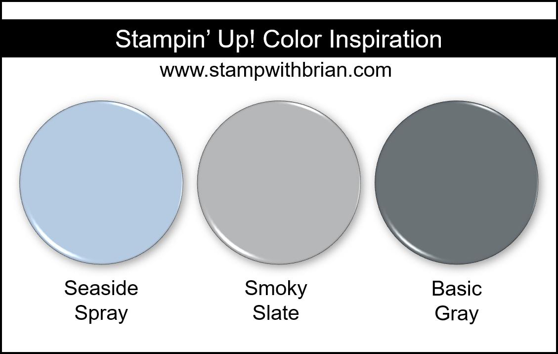 Stampin Up! Color Inspiration - Seaside Spray, Smoky Slate, Basic Gray