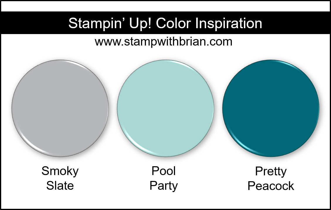 Stampin Up! Color Inspiration - Smoky Slate, Pool Party, Pretty Peacock