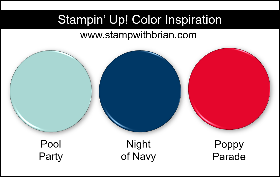 Stampin Up! Color Inspiration - Pool Party, Night of Navy, Poppy Parade