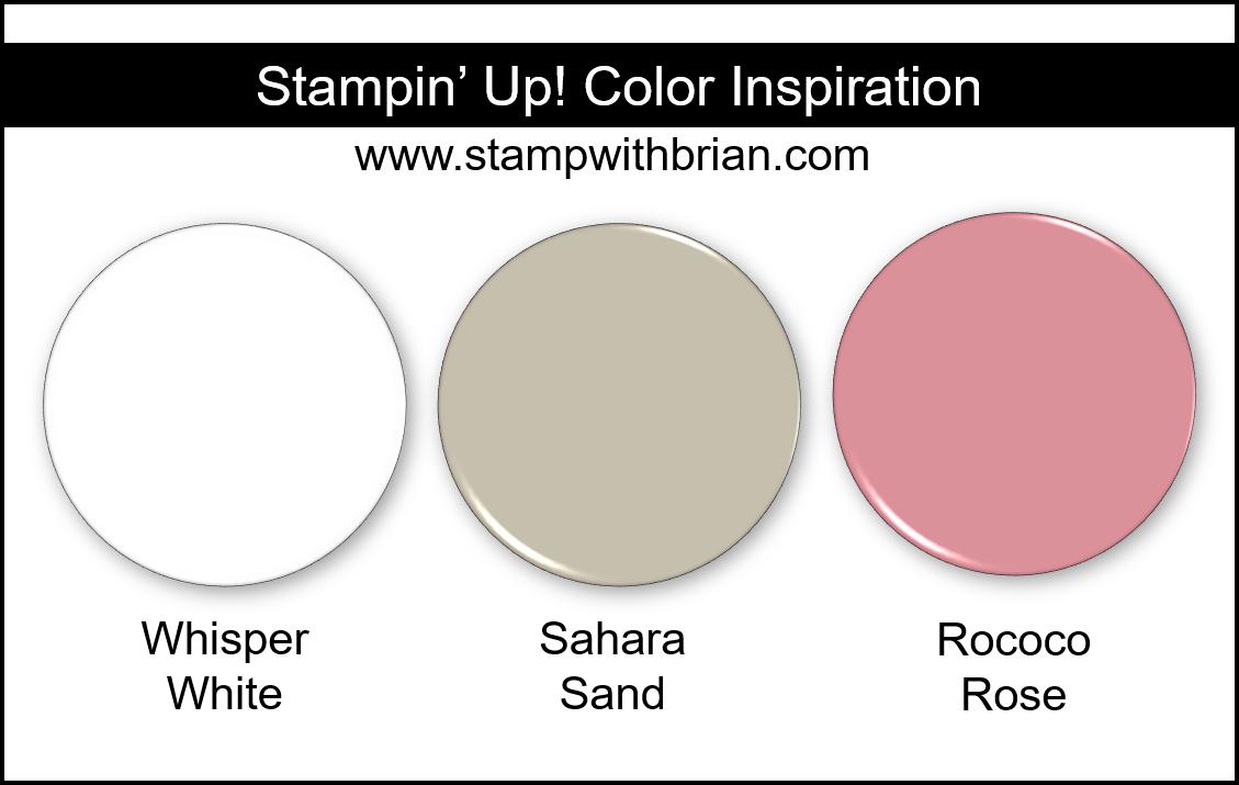 Stampin Up! Color Inspiration - Whisper White, Sahara Sand, Rococo Rose