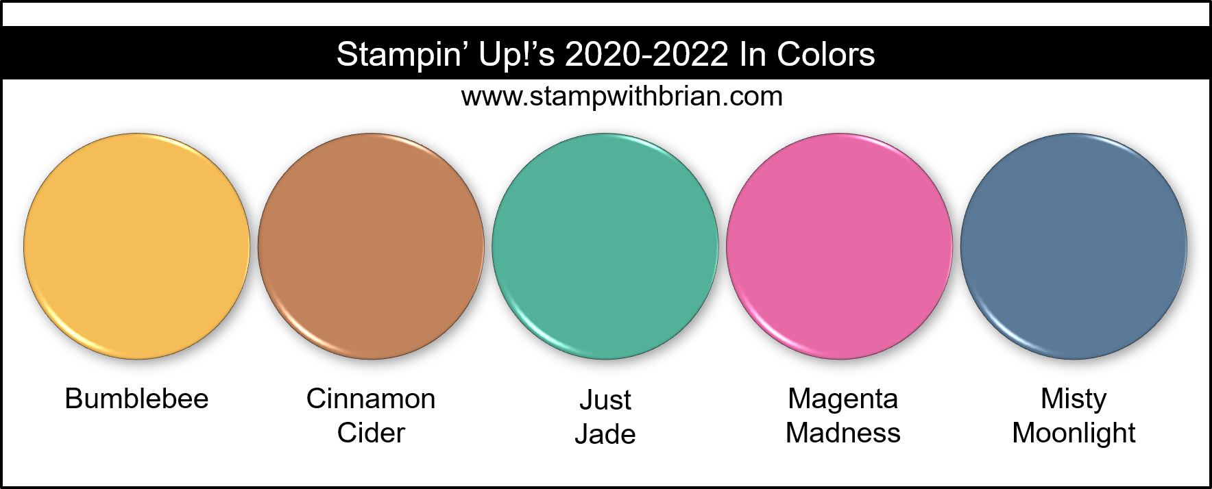 Stampin Up! 2020-2022 In Colors Brian King