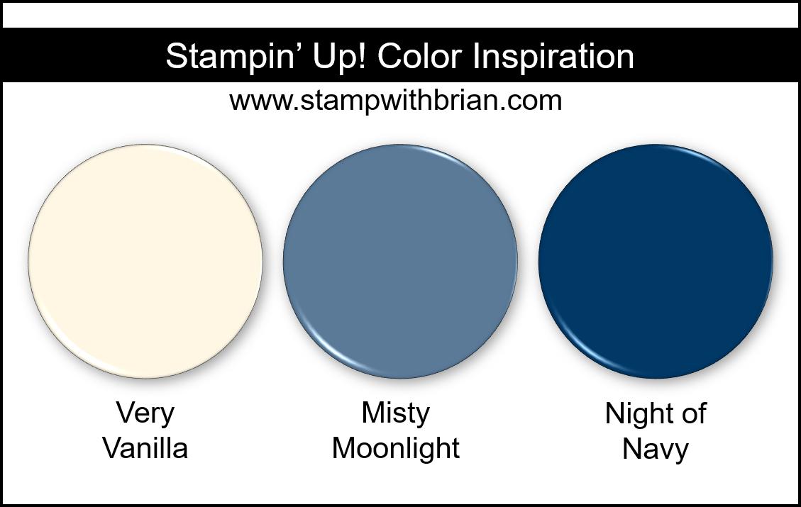 Stampin' Up! Color Inspiration - Very Vanilla, Misty Moonlight, Night of Navy